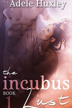 Adele Huxley - The Incubus' Lust