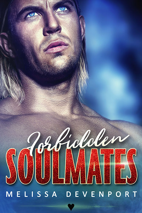 Forbidden Soulmates – OUT NOW!