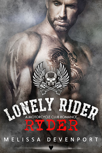 Lonely Rider MC 6 - Ryder by Melissa Devenport ♥