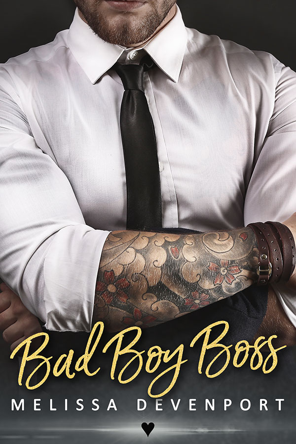 Bad Boy Boss by Melissa Devenport ♥