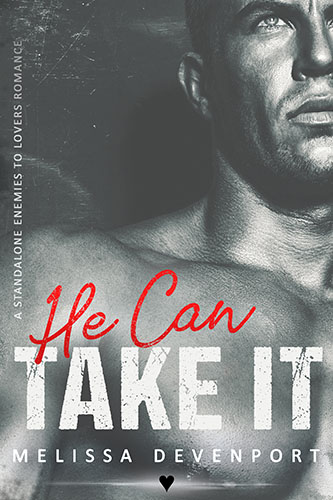 He Can Take It – OUT NOW!