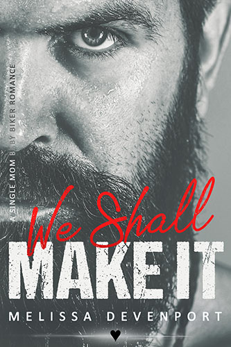 We Shall Make It – OUT NOW!